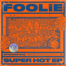 FOOLiE - Super Hot EP