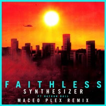 Faithless, Maceo Plex, Nathan Ball - Synthesizer (feat. Nathan Ball)