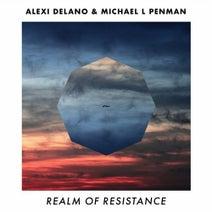 Alexi Delano, Michael L Penman, Wigbert - Realm Of Resistance
