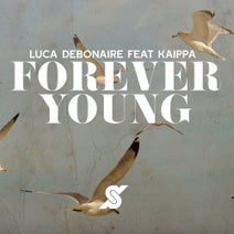Luca Debonaire, Kaippa - Luca Debonaire, Kaippa - Forever Young