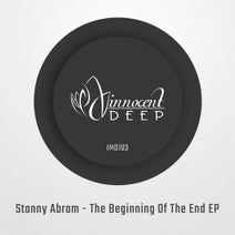 Stanny Abram - The Beginning Of The End EP
