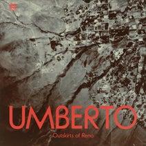 Umberto, Antoni Maiovvi - Outskirts Of Reno EP