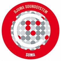 Djuma Soundsystem, Armonica - Soma (Armonica Remix)