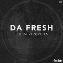 Da Fresh - The Seven Veils