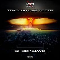 Involuntary Noize - Shockwave