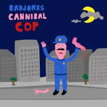 Badjokes - Cannibal Cop