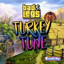 Bad Legs - Turkey Tune