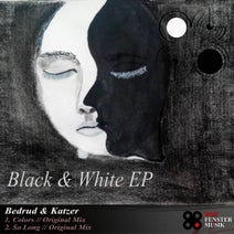 Bedrud, Katzer - Black & White EP