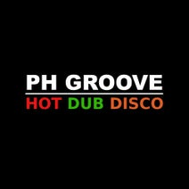 Ph Groove - Hot Dub Disco