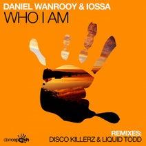 Daniel Wanrooy, Iossa, Liquid Todd, Disco Killerz - Who I Am