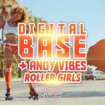 Digital Base, Andy Vibes - Roller Girls