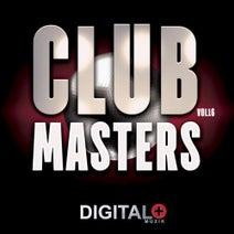 Luca M, DJ Christopher, Newmanhere, DJ Smilk, Angel Heredia, Volkoder, Darocha, Audioleptika, HouseKeepers, Oxy Beat, Kaan Kursat, Javi Del Valle - Club Masters