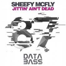 Sheefy McFly, Lola Damone - Jittin' Aint Dead