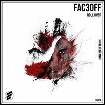 FAC3OFF, Dani Sbert - Roll Over