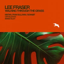 Lee Fraser, Kintar, Ryan Sullivan, Sonabit - Walking Through the Grass