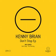 Kenny Brian - Don't Stop Ep
