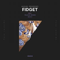Miguel Rendeiro - Fidget EP