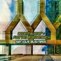 Accentbuster, Florian Breidenbach, Odic Force, Accentbuster - Serious Business