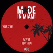Wolf Story - Save It Feat. Taola