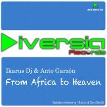 Ikarus DJ, Anto Garzon, J.Sanz, Xavi Zenith - From Africa To Heaven