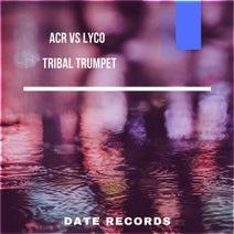 ACR, Lyco - TribalTrumpet