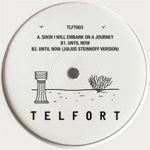 Telfort, Julius Steinhoff - Soon I Will Embark on a Journey