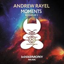 Andrew Rayel, Kristina Antuna, Radion6, Whiteout, De Hofnar, Chukiess, Whackboi - Moments - Remixes - EP2