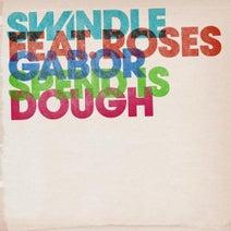 Roses Gabor, Swindle, Roska, Royal-T - Spend Is Dough EP
