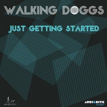 Walking Doggs - Just Getting Started