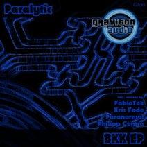 Paralytic, Philipp Centro, Paranormal, Kriz Fade, FabioTek - BKK EP