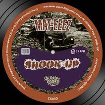 Mat-Eeez - Shook Up