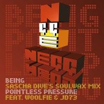 JD73, Sascha Dive, Negghead, Woolfie - Being (SASCHA DIVE's soulwax mix) / pointless pressure w/ WOOLFIE & JD73