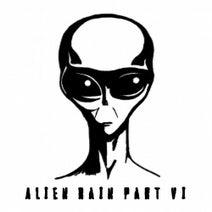 Alien Rain - Milton Bradley Presents Alien Rain Pt. 6