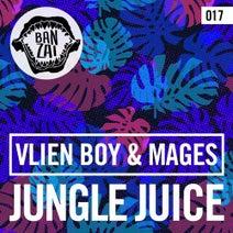 Vlien Boy, Mages - Jungle Juice