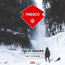 Julio Navas - That´s The Bass