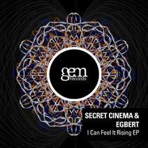 Secret Cinema, Egbert - I Can Feel It Rising EP