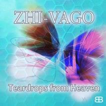 Zhi Vago - Teardrops from Heaven