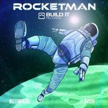 Ketafere, TZEN - Rocketman