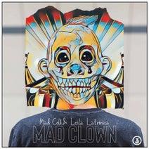 Mad Cold & Leila Latrónica - Mad Clown