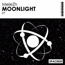 MeleZh - Moonlight EP