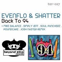 EvenflO, Shatter, Simply Jeff, Mike Balance, Soul Puncherz, Josh Naster, Poundcake - Back To 94