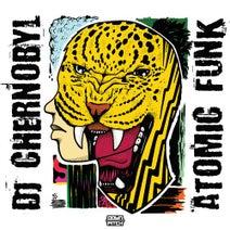 DJ Chernobyl - Atomic Funk EP