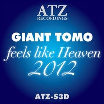 GIANT TOMO, GIANT TOMO - Feels Like Heaven 2012