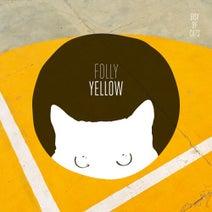 Folly - Yellow EP