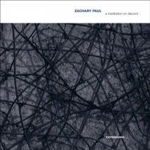 Zachary Paul - A Meditation on Discord