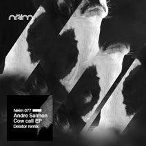 Andre Salmon, Xavier Bucaram, Jose Wated, Delator - Cowcall EP