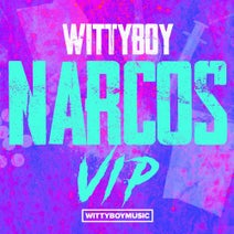 Wittyboy - Narcos VIP