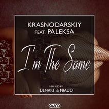 Paleksa, KRASNODARSKIY, Niado, Denart - I'm the Same