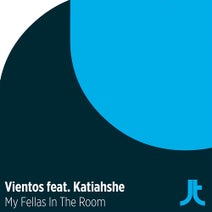 Vientos, Katiahshé - My Fellas In The Room
