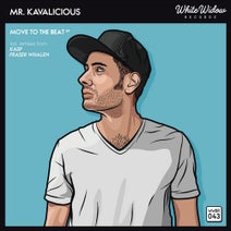 Mr. Kavalicious, Kasp, Fraser Whalen - Move To The Beat